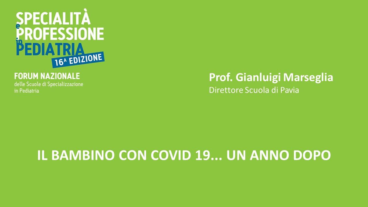 IL BAMBINO CON COVID 19… UN ANNO DOPO
