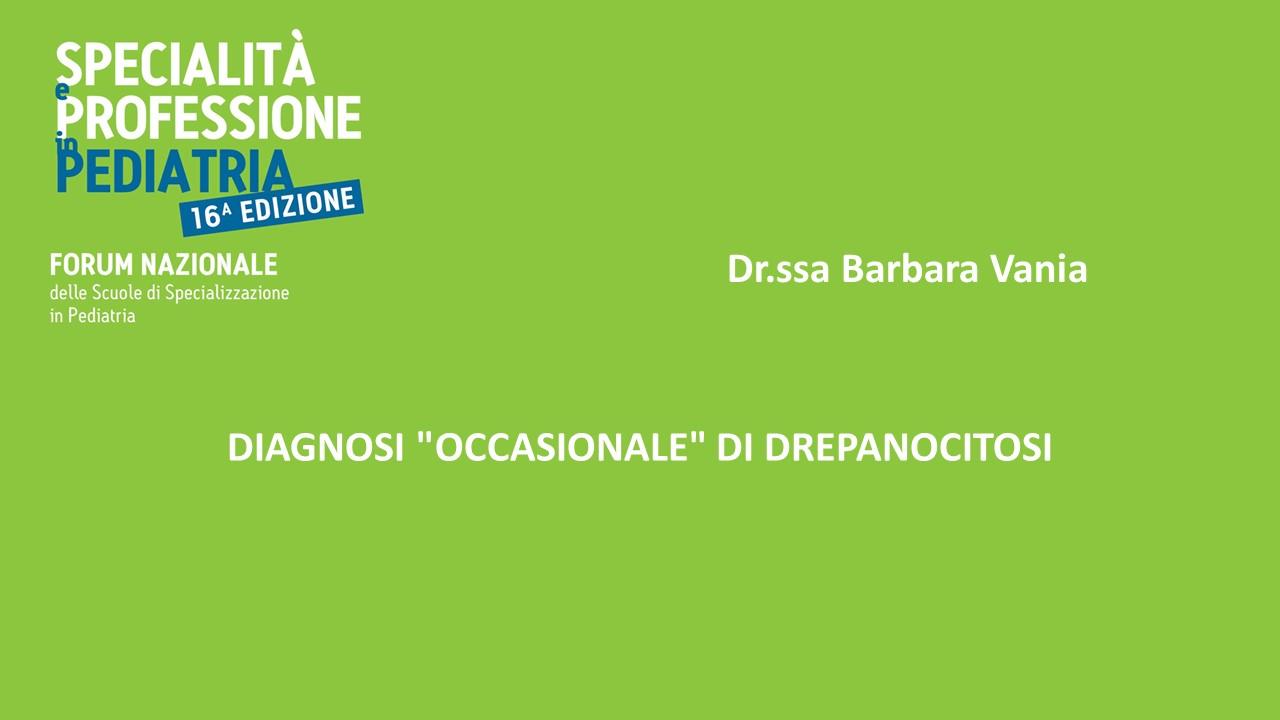 """DIAGNOSI """"OCCASIONALE"""" DI DREPANOCITOSI"""